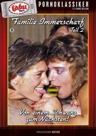 Familie Immerscharf 2: Von einem Schwanz zum nächsten