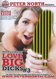 Young Chicks Love Big Dicks 3
