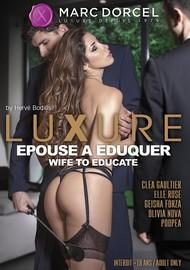 Luxure épouse à éduquer (Wife To Educate)