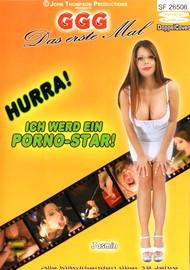 Hurra! Ich werd ein Porno-Star! (Das erste Mal)